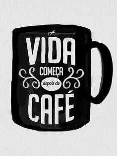 A vida começa depois do café - On The Wall | Crie seu quadro com essa imagem https://www.onthewall.com.br/a-vida-comeca-depois-do-cafe #quadro #canvas #moldura #decoracao