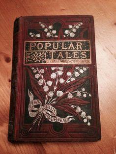 Popular Tales - Maria Edgeworth. Message Enscribed 1881 Antique Victorian Book