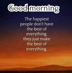 35 Good Morning Quotes With Images and Good Morning Messages 1 Good Morning Rainy Day, Good Morning Poems, Happy Morning Quotes, Good Day Quotes, Cute Good Morning, Good Morning Inspirational Quotes, Morning Greetings Quotes, Good Morning Coffee, Morning Blessings