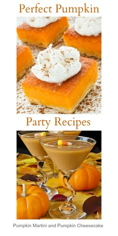 Perfect Pumpkin Party Recipes - pumpkin martini and pumpkin cheesecake!  #recipe #pumpkin