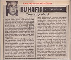 Yunus Buğra Yılmaz: ZORA TALİP OLMAK Mustafa Kafalı