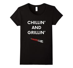 Chilling & Grilling T-Shirt Funny Labor Day Weekend Shirt