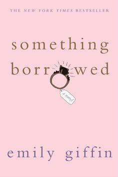 Something Borrowed/Emily Giffin