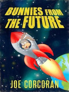 Action packed middle grade science fiction with bunnies from the future, a perfect bedtime to be continued story, free ebook from FKB.