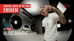 I voted for Eminem to win Artist of the Year at the YouTube Music Awards...