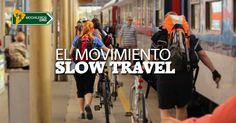 El movimiento #SlowTravel y por qué es el preferido por la mayoría de #viajeros independientes y #mochileros  #travel #viajes #turismo #hostel #viajar