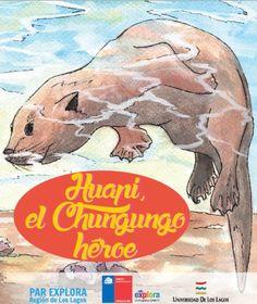 """""""Huapi, el chungungo héroe"""", escrito por Víctor Castañeda, con asesoría científica Mg. Alexis Santibáñez."""