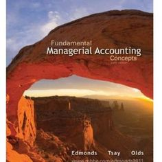 Solution manual for financial statement analysis 11th edition by downloadable digital solution manual file for fundamental managerial accounting concepts 6e by edmonds fandeluxe Gallery