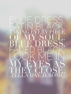 Zella Day. Jerome. #lyrics #ellexirs