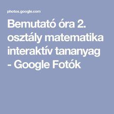 Bemutató óra 2. osztály matematika  interaktív tananyag - Google Fotók Album, Google, Card Book
