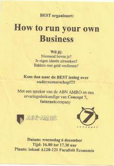Het eerste gastcollege dat we ooit gegeven hebben (2001). Let ook op ons toenmalige logo en de quote van hun 'bakken met geld verdienen' ;)    ABN AMRO gaf ook een gastcollege. Grappig, zij waren toen onze bank en we gaven een gastcollege terwijl we zelf nog college volgden.