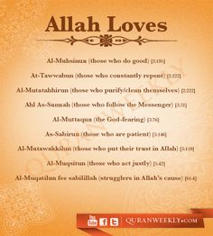 Allaah SWT loves...