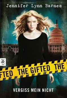 The Gifted - Vergiss mein nicht - Band 1 von Jennifer Lynn Barnes