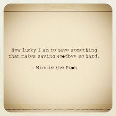 how lucky i am...wise old Winnie the Pooh                              …