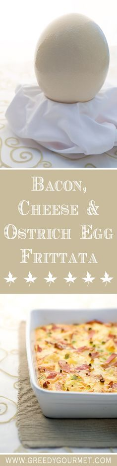 Don't know what to do with an ostrich egg? How about some Bacon, Cheese & Potato Ostrich Egg Frittata?