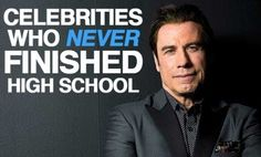 Bombed Your Final Exams? Don't Worry. These Celebrities Never Even Finished High School