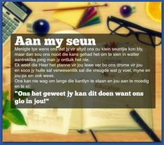 Afrikaanse Inspirerende Gedagtes & Wyshede: Aan my seun Birthday Prayer, Birthday Poems, Happy Birthday Quotes, Happy Birthday Wishes, My Children Quotes, Son Quotes, Love Quotes For Him, Afrikaanse Quotes, Special Words