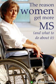 The Reason Women get Multiple Sclerosis More Often & What to do About it - Carl Lowe - Easy Health Options