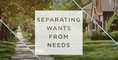 Own It: Separating Wants From Needs