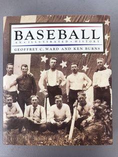 Baseball An Illustrated History Geoffrey C Ward And Ken Burns 1994 | Books, Nonfiction | eBay!