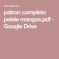 patron completo pelele mangas.pdf - Google Drive