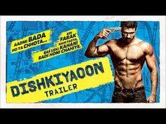 Dishkiyaoon - Official Trailer ft. Harman Baweja, Sunny Deol, Ayesha Khanna