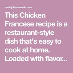 This Chicken Francese recipe is a restaurant-style dish that's easy to cook at home. Loaded with flavor and made in 30 minutes or less. Chicken Beast Recipes, Easy Chicken Recipes, Chicken Cutlets, Breaded Chicken, Chicken Francese Recipe, Gourmet Chicken, American Dishes, Cook At Home