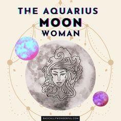 The Aquarius Moon Woman is Eccentric & Interesting | Basically Wonderful Moon In Aquarius Woman, Leo Sun Libra Moon, Aquarius Moon Sign, Moon Zodiac, Moon Astrology, Aquarius Rising, Astrology Aquarius, Astrology Numerology, Capricorn