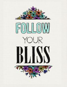 Follow what makes you happy!
