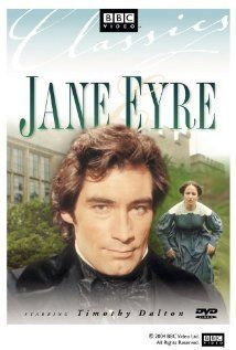 Timothy Dalton makes this version work for me.  He is exactly the way I pictured Mr. Rochester the first time I read the book.