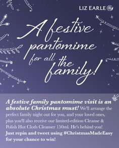 I'm in to win a family panto outing from Liz Earle's #ChristmasMadeEasy. 29th Nov only.