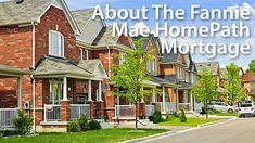 About the Fannie Mae HomePath Mortgage program plus details for getting approved. Read more about HomePath. Get today's live mortgage rates.