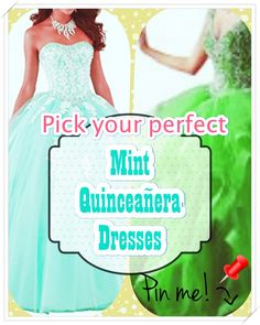 Quinceanera Guide - Mint Quinceanera Dresses In Autumn Shades. Select one of these Mint quinceanera dresses for your big day! Mint Quinceanera Dresses, Dress For You, Dress Up, Young Female, Different Patterns, Most Beautiful, Strapless Dress, Fancy, Gowns
