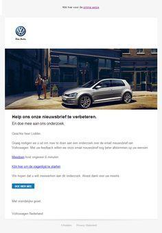 Volkswagen - Uitnodiging voor een onderzoek over de nieuwsbrief. Wat vindt u van onze nieuwsbrief? Volkswagen, Van, Vehicles, Vans, Vehicle, Tools
