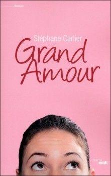 Grand amour (Stéphane Carlier) http://bookmetiboux.blogspot.fr/2011/05/chronique-grand-amour.html
