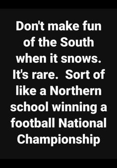 Im from Ohio so I can laugh at this Southern Humor, Southern Pride, Southern Sayings, Great Quotes, Funny Quotes, Funny Memes, Inspirational Quotes, Funny As Hell, Haha Funny
