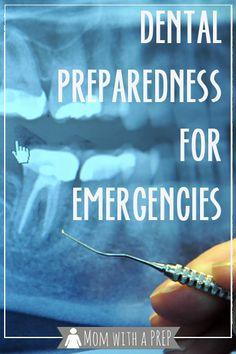 Dental preparedness