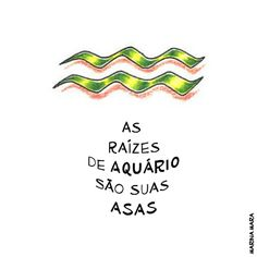 Confira a poesia que combina com seu signo | Catraca Livre Aquarius Sign, Capricorn And Aquarius, Words Quotes, Wise Words, Life Quotes, Zodiac Art, Zodiac Signs, Aquarius Aesthetic, Zodiac Signs Aquarius