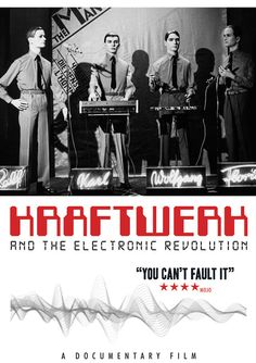 """""""rosamour:   Stupefaction : Movie of the Week - Kraftwerk and the Electronic Revolution  """""""
