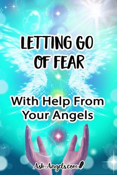 Calling on angels for assistance in releasing fear and returning to love is one of the best ways to start leveraging the angelic assistance available to you.
