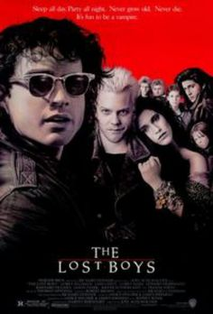 The Lost Boys @George Karabelas Panagakos All the cool kids see this movie! Come for the vampires, stay for the Frog brothers.