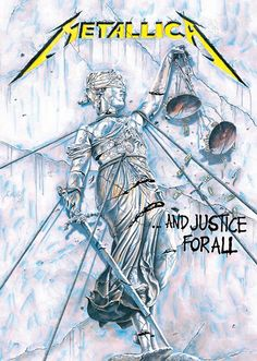 And Justice for All... | Metallica | #poster #andjusticeforall #metallica #música #music #illustration #ilustração