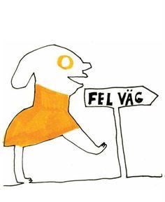 """""""Wrong way"""" by Nina Hemmingsson."""