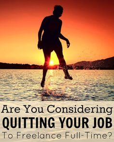 Are You Considering Quitting Your Job To Freelance Full-Time? http://www.makingsenseofcents.com/2014/12/are-you-considering-quitting-your-job-to-freelance-full-time.html #freelancer #selfemployment #business