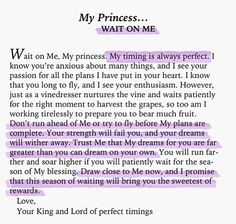 I really needed that right now. Remember that you are God's princess, and that we must trust God for His perfect timing. It is hard to wait on God, but it will be worth it all! The Words, Bible Quotes, Me Quotes, Godly Quotes, Famous Quotes, Adonai Elohim, Gods Princess, My Princess Quotes, Warrior Princess