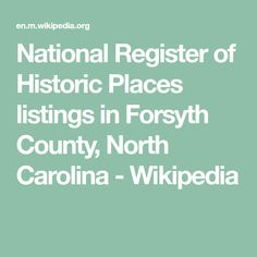 National Register of Historic Places listings in Forsyth County, North Carolina - Wikipedia