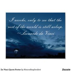 Shop Da Vinci Quote Poster created by NatureResplendent. Da Vinci Quotes, Night Quotes, Rest Of The World, Quote Posters, Custom Posters, Favorite Quotes, Reflection, Vibrant, Let It Be