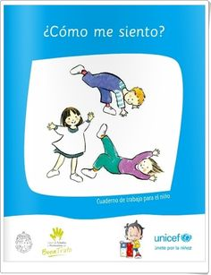 """""""¿Cómo me siento?"""" es un magnífico cuaderno de trabajo para el niño para la expresión de sus sentimientos. Es muy sencillo: en parte puede ser utilizado en Educación Infantil y en parte necesita del dominio de la expresión escrita de la Educación Primaria. Está creado por por la Universidad Católica de Chile y publicado en colaboración con UNICEF."""