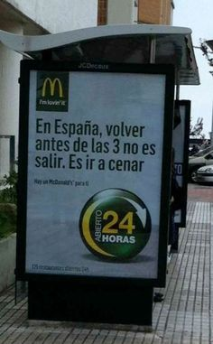 "España - coming home before 3am isn't going out. That's going to dinner."" jajaja - So true!"
