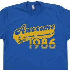 Awesome Since 1986 T Shirt 30th Birthday T Shirt Funny Mens Womens Birthday T Shirt Vintage 30th Birthday Shirt 80s Retro T Shirt